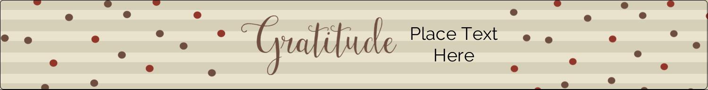 """9¾"""" x 1¼"""" Wraparound Label - Thanksgiving Gratitude"""