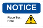 Clearly communicate important information with pre-designed Notice Restricted templates.