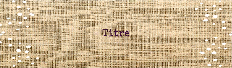 """3½"""" x 11"""" Affichette - Toile à frange"""