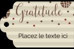 Gratitude Étiquettes imprimables - gabarit prédéfini. <br/>Utilisez notre logiciel Avery Design & Print Online pour personnaliser facilement la conception.