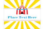 Custom projects feel energetic and entertaining with pre-designed Circus Tent templates.