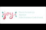 « Joy » écrit à la main Étiquettes d'adresse - gabarit prédéfini. <br/>Utilisez notre logiciel Avery Design & Print Online pour personnaliser facilement la conception.