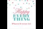 Les gabarits Happy Everything pour votre prochain projet Étiquettes enveloppantes - gabarit prédéfini. <br/>Utilisez notre logiciel Avery Design & Print Online pour personnaliser facilement la conception.