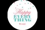 Les gabarits Happy Everything pour votre prochain projet Étiquettes arrondies - gabarit prédéfini. <br/>Utilisez notre logiciel Avery Design & Print Online pour personnaliser facilement la conception.