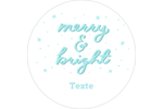 « Merry and Bright » écrit à la main Étiquettes arrondies - gabarit prédéfini. <br/>Utilisez notre logiciel Avery Design & Print Online pour personnaliser facilement la conception.