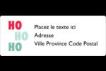 « Ho Ho Ho » Étiquettes D'Adresse - gabarit prédéfini. <br/>Utilisez notre logiciel Avery Design & Print Online pour personnaliser facilement la conception.