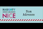 Coquin ou gentil Étiquettes D'Adresse - gabarit prédéfini. <br/>Utilisez notre logiciel Avery Design & Print Online pour personnaliser facilement la conception.