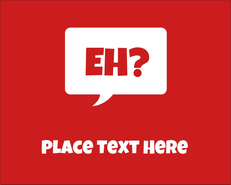 """3"""" x 3¾"""" Rectangular Label - Speak Canadian, Eh? - Red"""