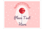 Give your project the gift of good taste with pre-designed Valentine Lollipop templates.