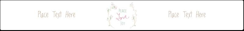 """9¾"""" x 1¼"""" Wraparound Label - Peace Love Joy"""