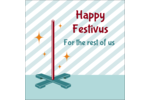Bring a sense of humor to holiday projects with pre-designed Festivus templates.