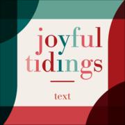 Joyful Tidings - Red and Green